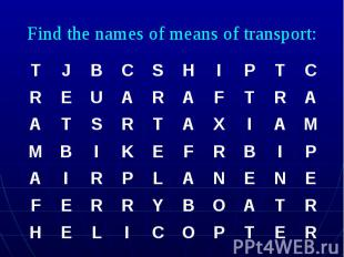 Find the names of means of transport: