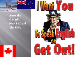 Australia Australia Canada New Zealand The USA