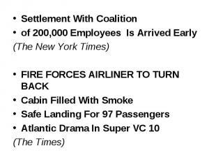 Settlement With Coalition Settlement With Coalition of 200,000 Employees Is Arri