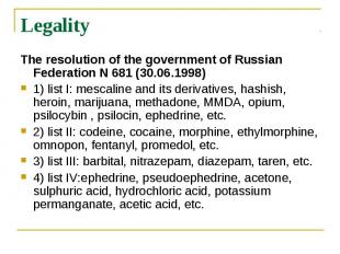 Legality The resolution of the government of Russian Federation N 681(30.0