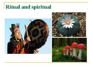 Ritual and spiritual