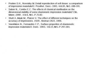 Pratten D.H., Novetsky M. Detail reproduction of soft tissue: a comparison of im