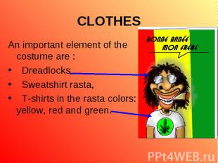 An important element of the costume are : An important element of the costume ar