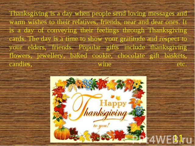 Thanksgiving is a day when people send loving messages and warm wishes to their relatives, friends, near and dear ones. It is a day of conveying their feelings through Thanksgiving cards. The day is a time to show your gratitude and respect to your …