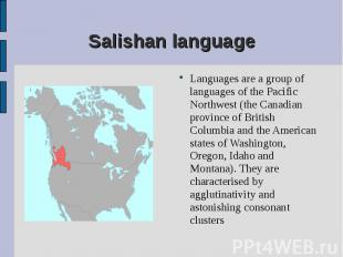 Languages are a group of languages of the Pacific Northwest (the Canadian provin