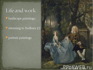 landscape paintings; landscape paintings; returning to Sudbury (1748); portrait