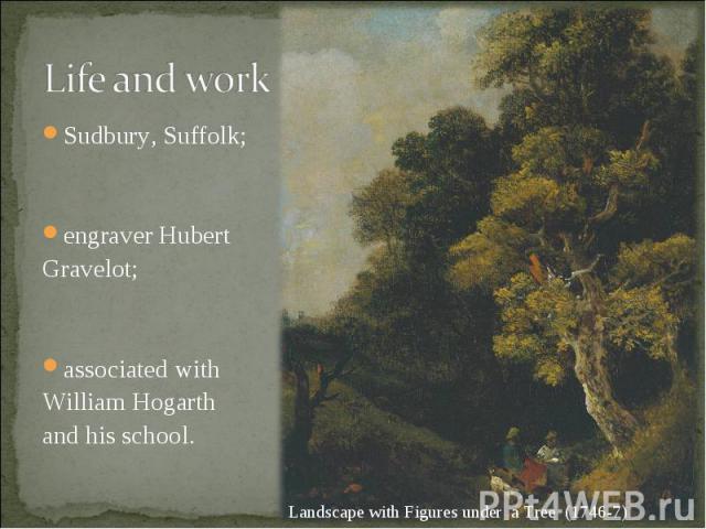 Sudbury, Suffolk; Sudbury, Suffolk; engraverHubert Gravelot; associated with William Hogarth and his school.