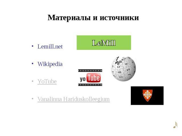 Lemill.net Wikipedia YoTube Vanalinna Hariduskolleegium