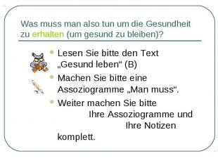 """Lesen Sie bitte den Text """"Gesund leben"""" (B) Lesen Sie bitte den Text """"Gesund leb"""
