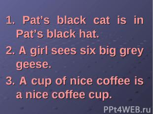 1. Pat's black cat is in Pat's black hat. 1. Pat's black cat is in Pat's black h