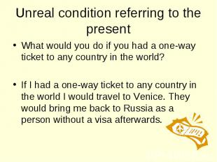 What would you do if you had a one-way ticket to any country in the world? What