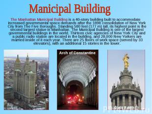 The Manhattan Municipal Building is a 40-story building built to accommodate inc