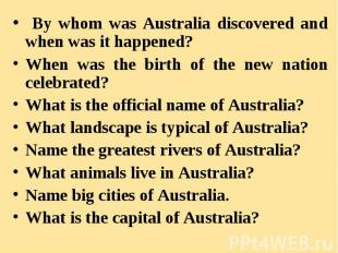 By whom was Australia discovered and when was it happened? By whom was Australia