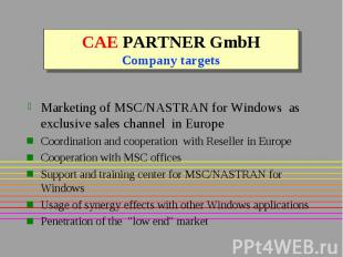 CAE PARTNER GmbH Company targets Marketing of MSC/NASTRAN for Windows as exclusi