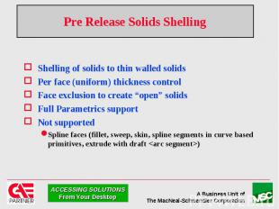 Pre Release Solids Shelling Shelling of solids to thin walled solids Per face (u