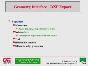 Geometry Interface - DXF Export Supports Wireframe Point, line, arc, composite c