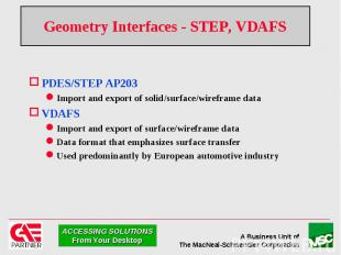 Geometry Interfaces - STEP, VDAFS PDES/STEP AP203 Import and export of solid/sur