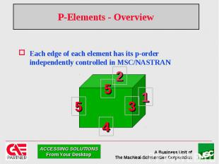 P-Elements - Overview Each edge of each element has its p-order independently co