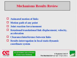Mechanisms Results Review Animated motion of links Motion path of any point Join