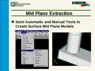 Mid Plane Extraction Semi Automatic and Manual Tools to Create Surface Mid Plane