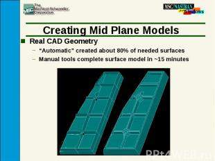 """Creating Mid Plane Models Real CAD Geometry """"Automatic"""" created about 80% of nee"""