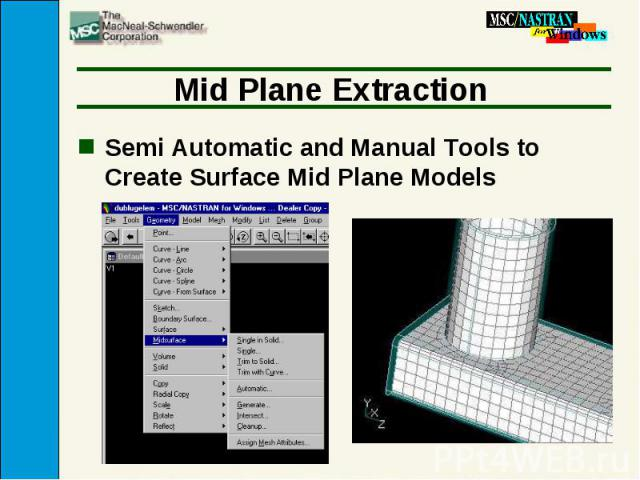 Mid Plane Extraction Semi Automatic and Manual Tools to Create Surface Mid Plane Models
