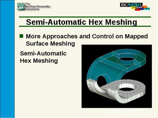 Semi-Automatic Hex Meshing More Approaches and Control on Mapped Surface Meshing