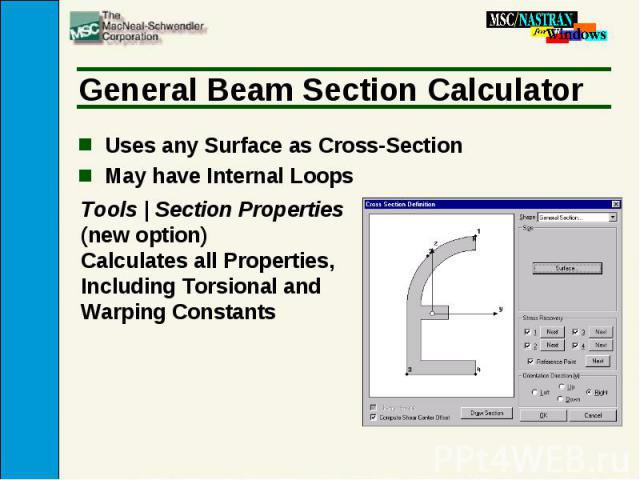 General Beam Section Calculator Uses any Surface as Cross-Section May have Internal Loops