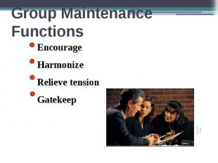 Group Maintenance Functions