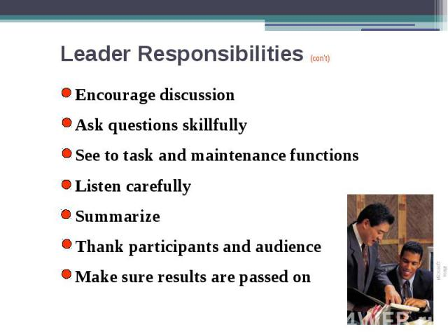 a discussion about the responsibilities of leaders Why presidents succeed they: responsibilities of pta leaders accept your position and contribute intelligently to board discussion participate constructively at.