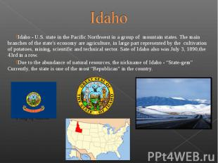 Idaho - U.S. state in the Pacific Northwest in a group of mo