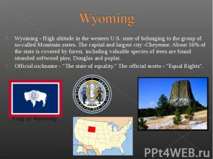 Wyoming - High altitude in the western U.S. state of belonging to