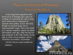 It has long been regarded as the devil tower of strength and