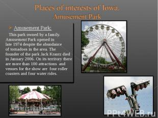 Amusement Park: Amusement Park: This park owned by a family. Amus