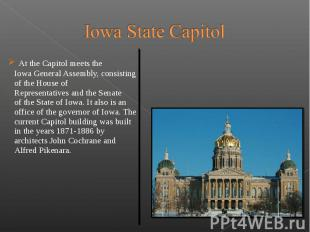 At the Capitol meets the Iowa General Assembly, consisting o