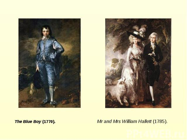 The Blue Boy (1770). Mr and Mrs William Hallett (1785).