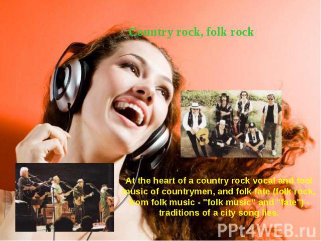 Country rock, folk rock Country rock, folk rock