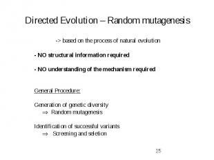 Directed Evolution – Random mutagenesis