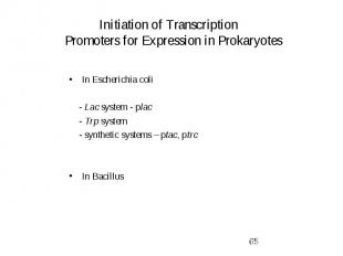 Initiation of Transcription Promoters for Expression in Prokaryotes In Escherich