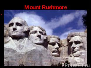 In South Dakota, USA, there is an interesting place to visit. It's a granite mou
