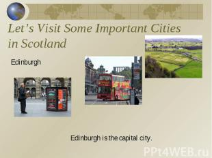 Let's Visit Some Important Cities in Scotland Edinburgh