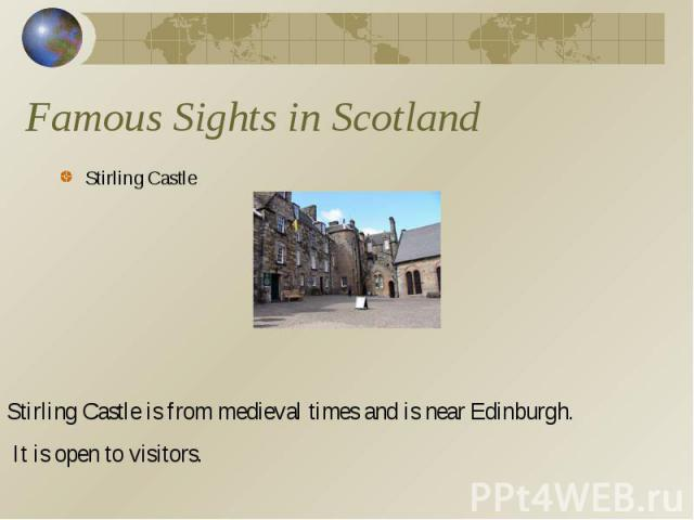 Famous Sights in Scotland Stirling Castle