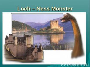 Loch – Ness Monster