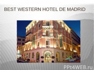 BEST WESTERN HOTEL DE MADRID
