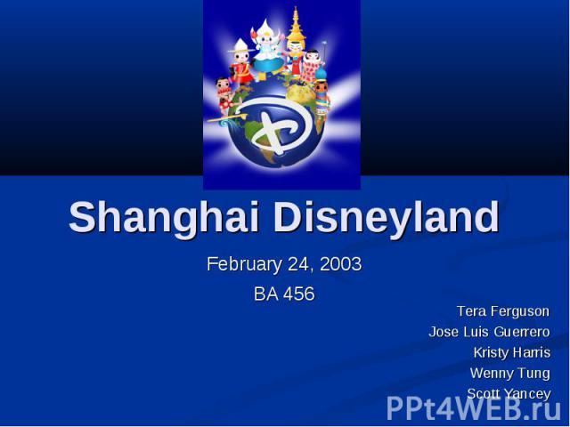 Shanghai Disneyland February 24, 2003 BA 456