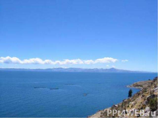 САМОЕ БОЛЬШОЕ ВЫСОКОГОРНОЕ ОЗЕРО: Титикака, Перу -Боливия, 8248кв. км (3200кв. миль)
