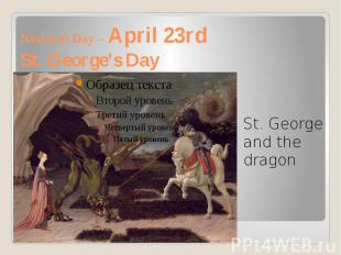 National Day – April 23rd St. George's Day