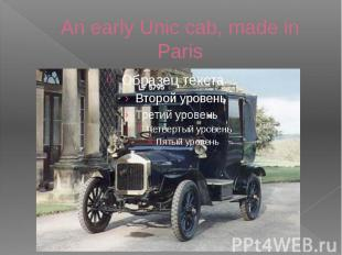 An early Unic cab, made in Paris