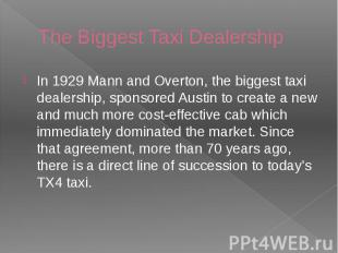 The Biggest Taxi Dealership In 1929 Mann and Overton, the biggest taxi dealershi