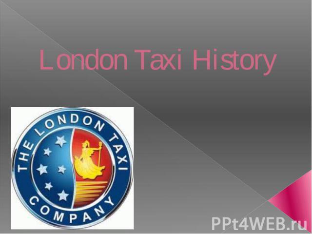 London Taxi History